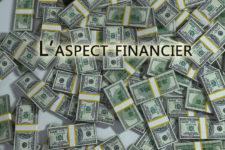 L'aspect financier