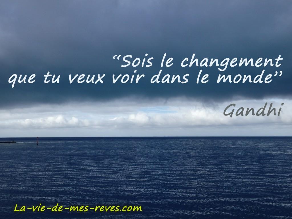 Sois le changement