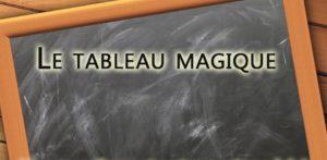 le tableau magique